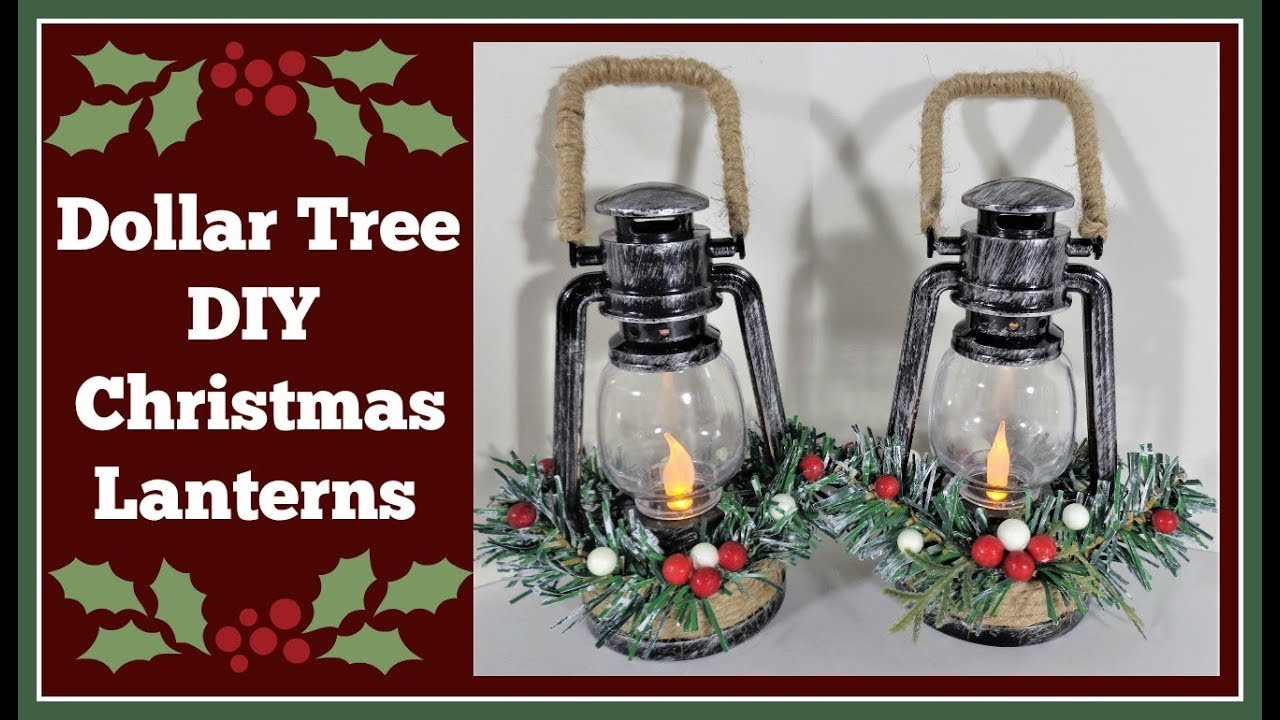 Christmas Lanterns.Dollar Tree Diy Christmas Lanterns