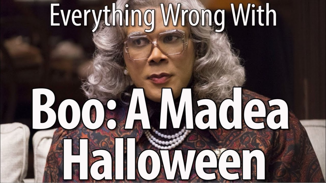 Everything Wrong With Boo A Madea Halloween