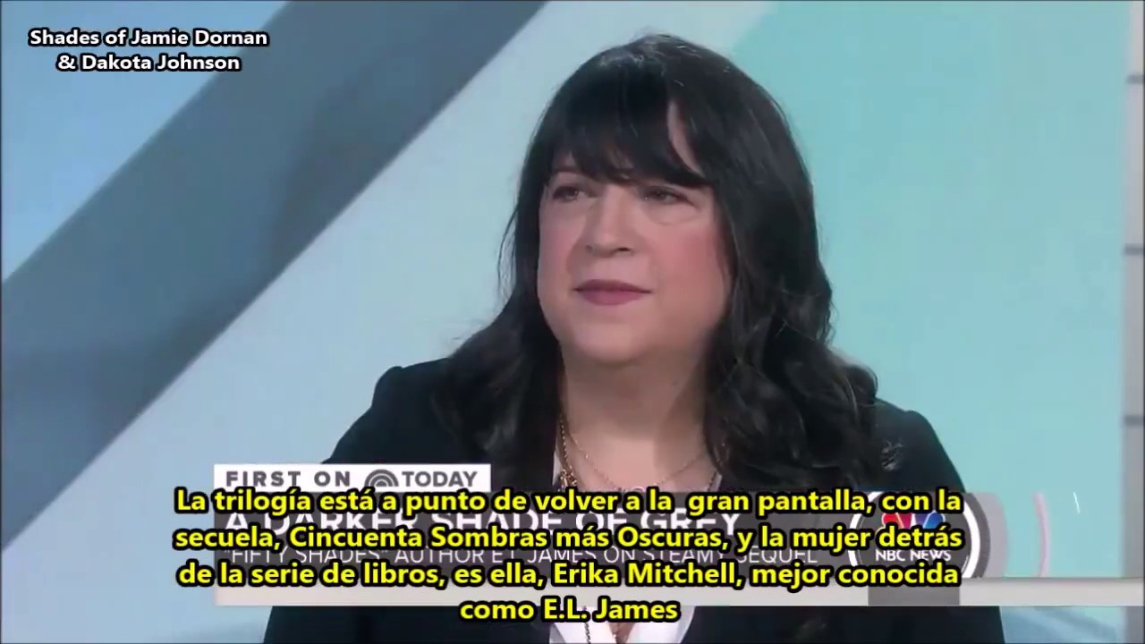 Libros E L James Interview With E L James Behind The Scenes Of Fifty Shades Darker On Today Show Sub Español