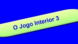 O Jogo Interior 3 - Críticas, Julgamentos e Conceitos.