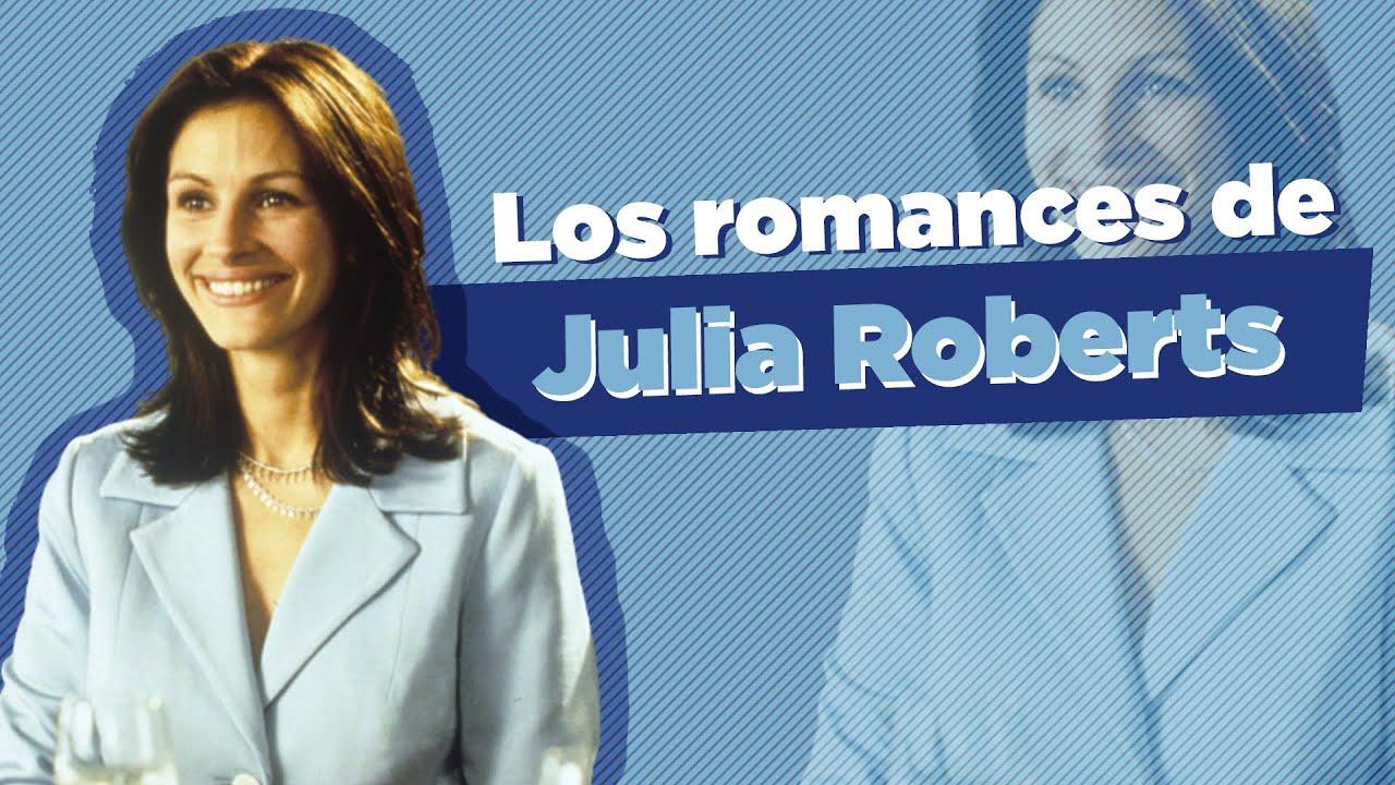 4 Películas Románticas Protagonizadas por Julia Roberts