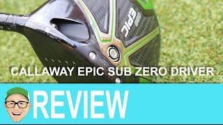 Callaway Epic Sub Zero Driver