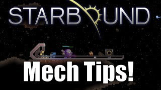 Starbound 1.3 Mech Tips! (Unstable)