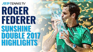 Classic Tennis Highlights: Roger Federer Wins Indian Wells & Miami 2017!