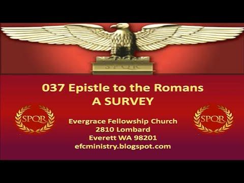 Survey Epistle  - Romans #02 Chapters 1-3 (Moral, Immoral & Religious Man)