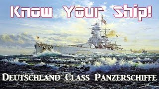 World of Warships - Know Your Ship! - Deutschland Class Panzerschiffe