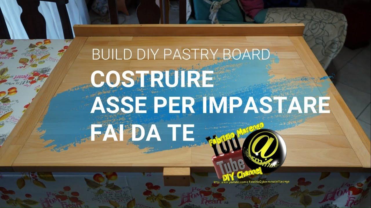 Tagliere Per Piano Cucina tutorial come costruire spianatoia in legno per pasta fai da te how to  build diy wooden pastry board