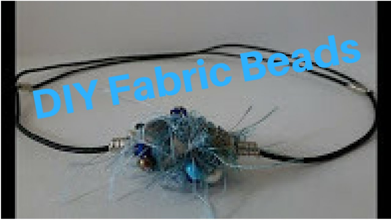 Wire Wrapped Fabric Beads DIY Tutorial - YouTube