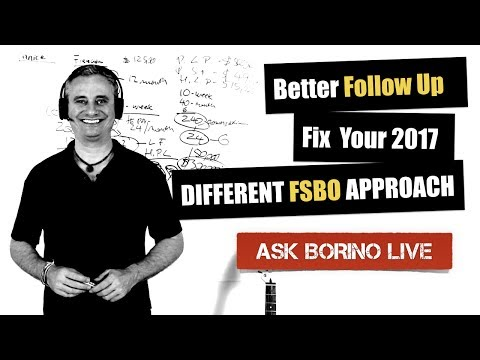 Better Real Estate Follow Up - Fix Your 2017 - FSBO Approach