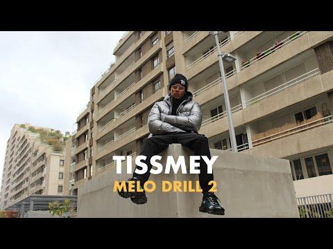 Youtube: Tissmey – Melo Drill 2