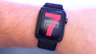 7 Awesome Apple Watch tricks [2018]