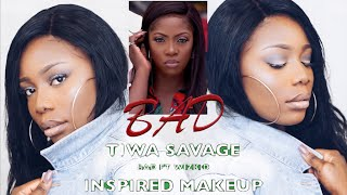 "WATCH ME TRANSFORM BASIC TO BADDIE || TIWA SAVAGE ""BAD"" INSPIRED MAKEUP 