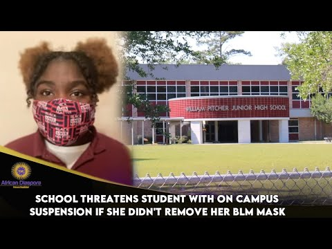 School Threatens Student With On Campus Suspension If She Didn't Remove Her BLM Mask