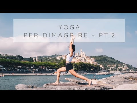 Yoga Per Dimagrire: Power Yoga Per Tonificare Pt.2