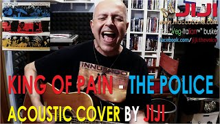 King Of Pain - The Police | Sting's acoustic cover by Jiji, the Veg-Italian busker
