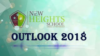 2018-| New Heights School-OutLook |Hardoi, Uttar Pradesh | CBSE School | Best School in Hardoi