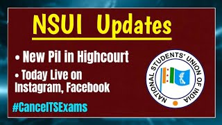 NSUI Updates: New Pil in Highcourt for Cancellation of Exams, Today's Live Session at 8:30pm