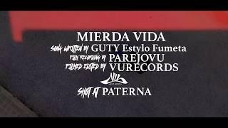 GUTY estylo fumeta  |  MIERDA VIDA  - VU Records 2018