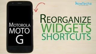 Motorola Moto G - How to reorganize app and widget