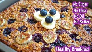 Blueberry Banana Baked Oatmeal | Healthy Breakfast Recipes | No Sugar, No Flour, No Oil Recipes