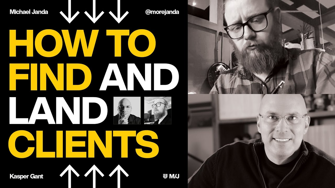 Download How to Find Clients as a Designer with Michael Janda and Kasper Gant