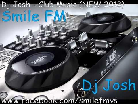 ★-♫-★-♫-★ Dj Josh ★ Romanian Club Music ★ Vol. #1 ★-♫-★-♫-★