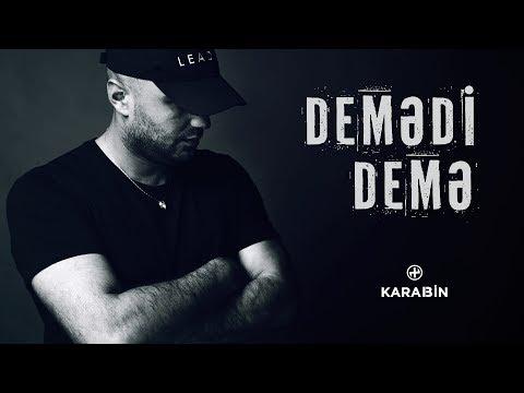 Okaber - Demədi Demə