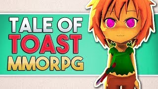 Tale of Toast - MMORPG! | Обзор и прохождение игры | Game Play | Let's Play #31