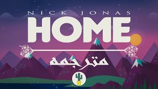 nick jonas home lyrics مترجمه