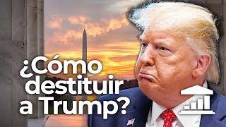 ¿Puede TRUMP ser DESTITUIDO?: El IMPEACHMENT en la política de USA - VisualPolitik
