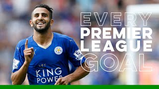 Riyad Mahrez: Every Premier League Goal