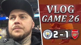 Man City 2 v 1 Arsenal | Our Title Dreams Are Over | Matchday Vlog | Game 26