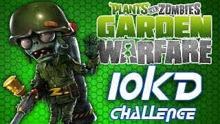 PvZ 10 KD Challenge - SUPER SOLDIER - Live #6 Plants Vs Zombies Garden Warfare