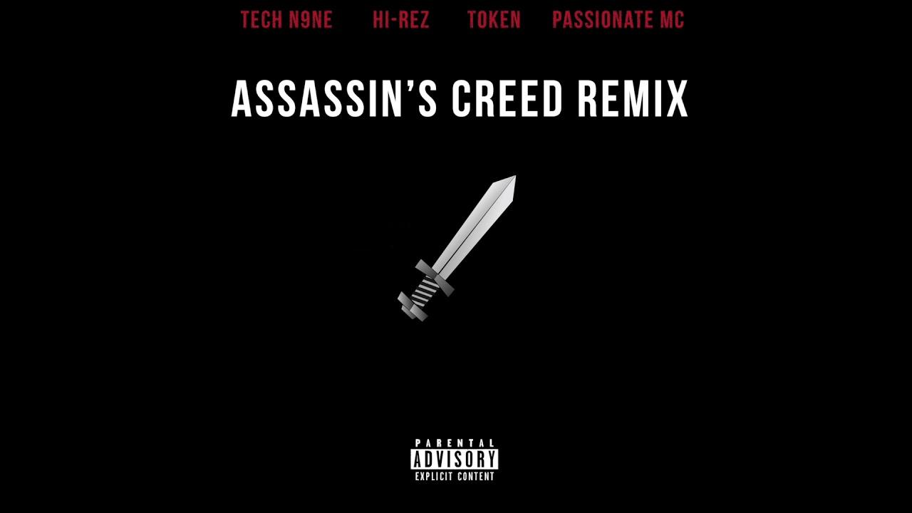 Forever M.C.  & Hi-Rez - Assassin's Creed [Remix] (feat. Tech N9ne, Token, PASSIONATE MC)