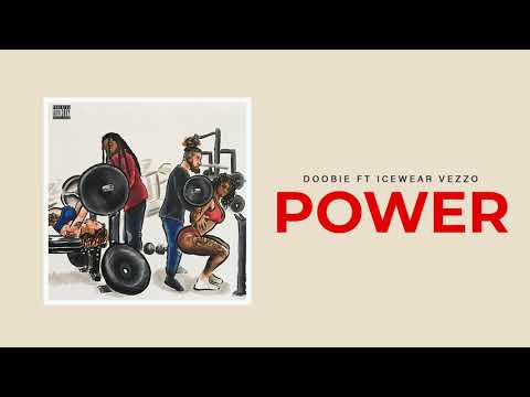 Doobie - Power Feat. Icewear Vezzo (Official Audio)