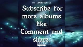The Chainsmokers - Paris (Remixes) [EP] - Full Album + Free Download [320Kbps]