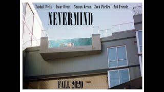Nevermind Teaser
