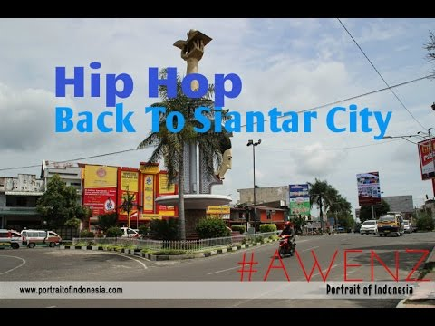 Awenz Back To Siantar City (HIP HOP)