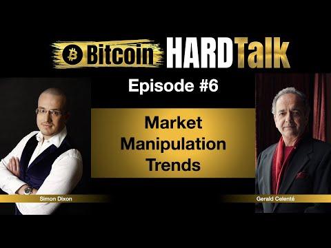 market-manipulation-trends-|-gerald-celenté-&-simon-dixon-|-bitcoin-hardtalk-#6