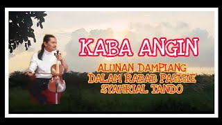 Download KABA ANGIN BY: SYAHRIAL TANDO