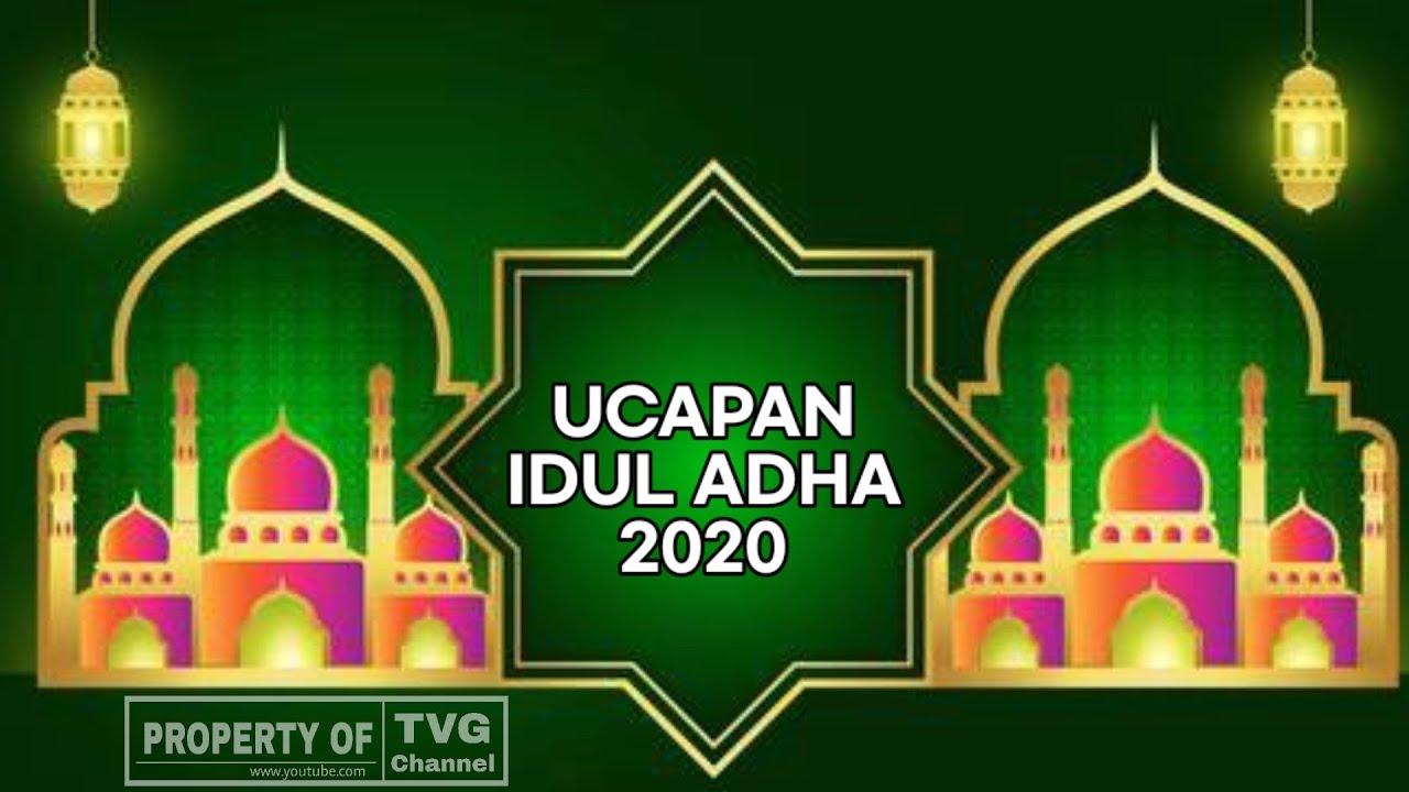 Ucapan Idul Adha 2020 Kata Kata Ucapan Selamat Hari Raya Idul Adha 1441 Hijriyah Eidmubarak Youtube