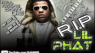◤℞ip◥ Trill Fam ft Lil Phat - Ducked Off REMIX RIP PHAT