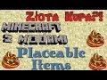 Minecraft z Modami #99 - Złota Kupa?! - Placeable Items - Postaw m.in wiadro na ziemi!
