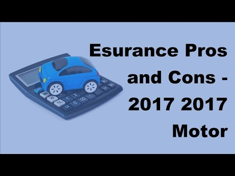 Esurance Pros and Cons  - 2017 - 2017 Motor Insurance Tips