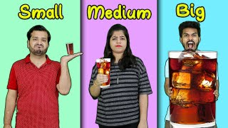 Small Vs Medium Vs Big Glass Drink Challenge | Food Challenge India | Hungry Birds