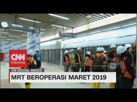 MRT Jakarta Beroperasi Maret 2019 Mp3