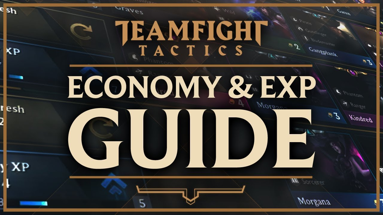 ECONOMY & EXPERIENCE BEGINNER GUIDE | Teamfight Tactics