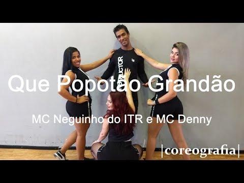 Que Popotão Grandão - MC Neguinho do ITR e MC Denny | Coreografia Free Dance | #boradançar