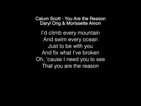 Daryl Ong & Morissette Amon - You Are the Reason Lyrics (Calum Scott )