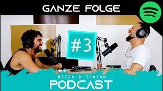 Nizar & Shayan - Podcast #3 | Zähne sind wichtig